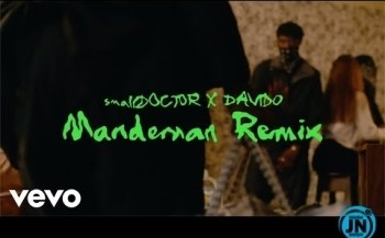 VIDEO: Small Doctor – Mandeman (Remix) ft. Davido
